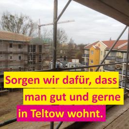 In Teltow wird gebaut, nicht enteignet.